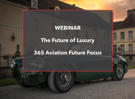 WEBINAR - The Future of Luxury