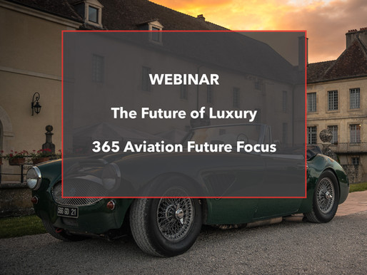 WEBINAR - The Future of Luxury