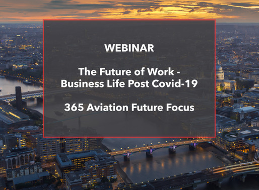 WEBINAR - The Future of Work - Business Life Post Covid-19