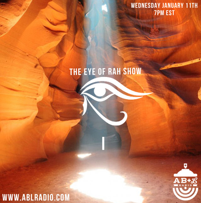 The Eye of Rah Show on AB + L Radio