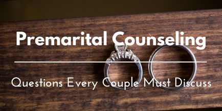Don't Set Your Marriage Up For Failure! Why Pre-Marital Counseling Is A Must!