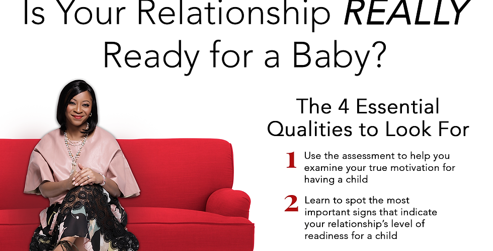 Is Your Relationship REALLY Ready for a Baby?