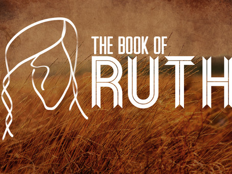 RUTH - Faith, Hope and Love