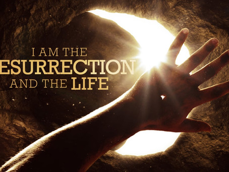 JESUS: THE RESURRECTION & THE LIFE! DO YOU BELIEVE THIS? - John 11
