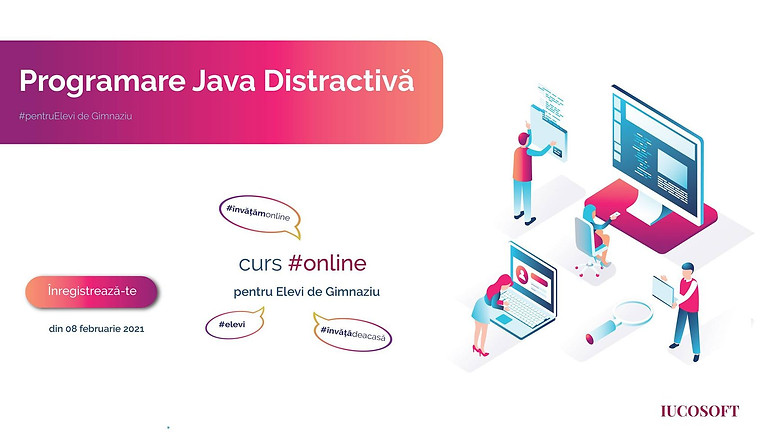 Java Distractivă p/u Elevi de gimnaziu la IUCOSOFT