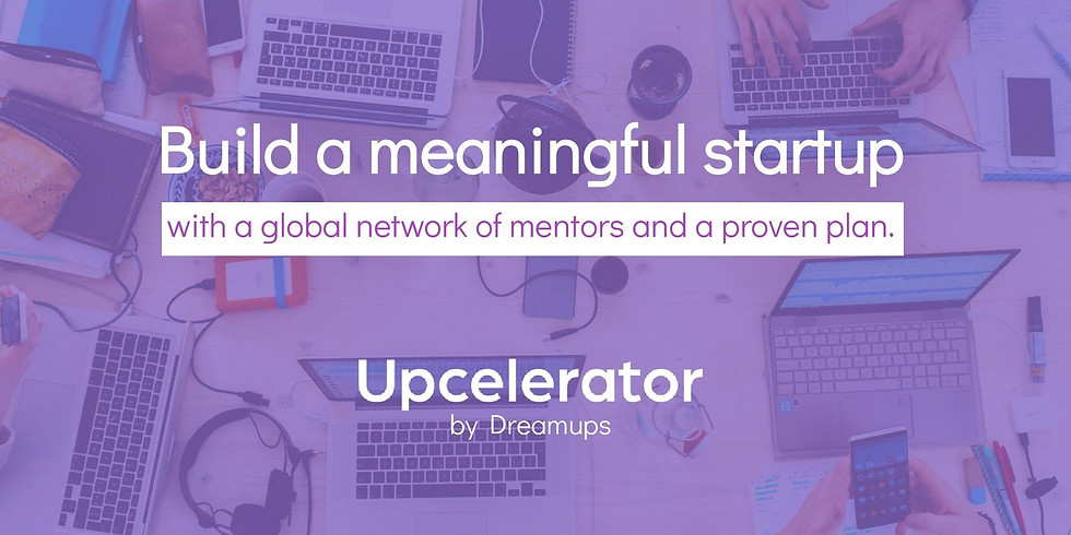 Upcelerator 2021 - Build a meaningful Startup