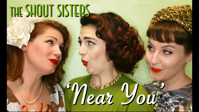 Near You - The Shout Sisters