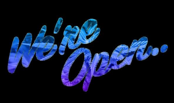 We're Open 1.png