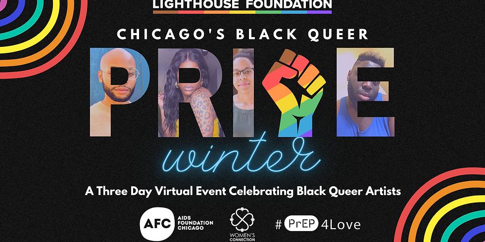 Chicago's Black Queer Pride 2021: Winter Edition