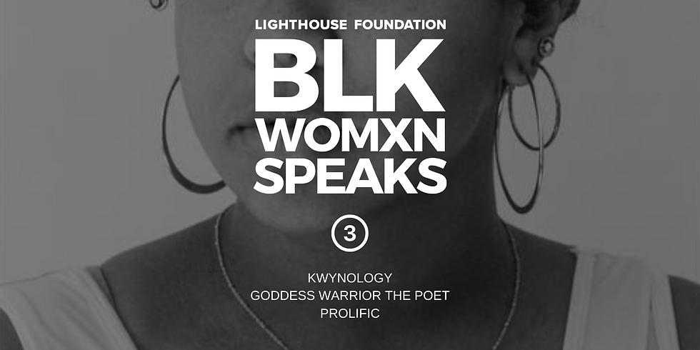 BLK WOMXN SPEAKS 03