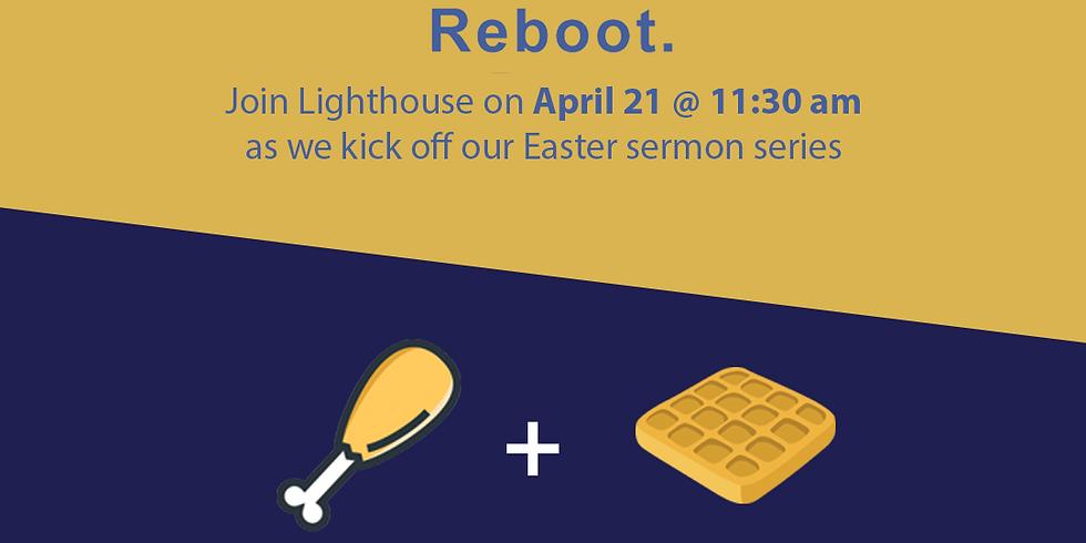 Easter Sunday Service & Chicken & Waffles Brunch