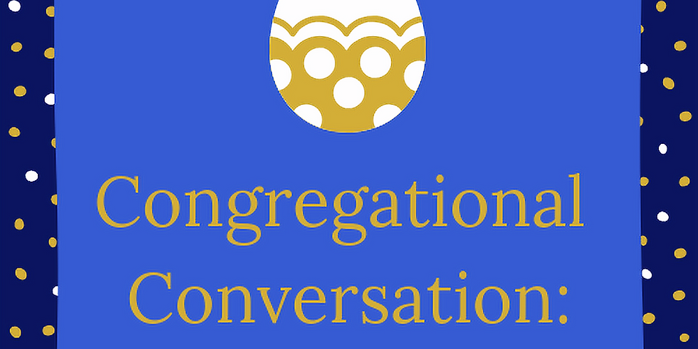 Congregational Evangelism Easter Prep Interest Meeting