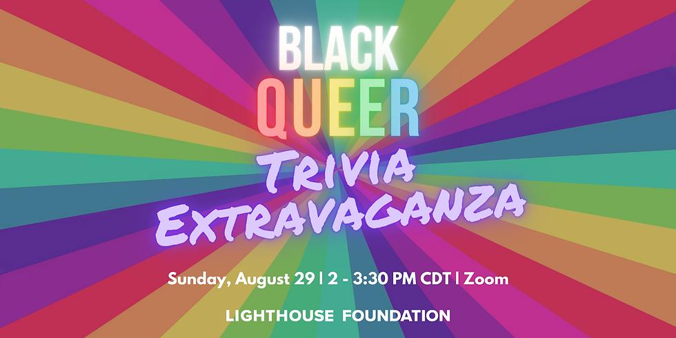 Black Queer Trivia Extravaganza