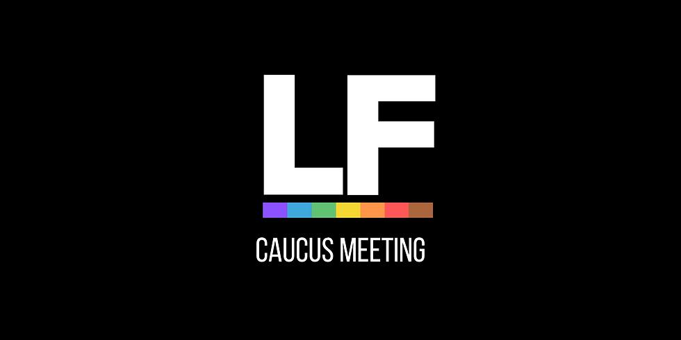 Lighthouse Foundation Caucus Meeting