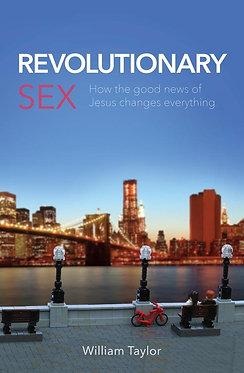 Revolutionary Sex ~ William Taylor