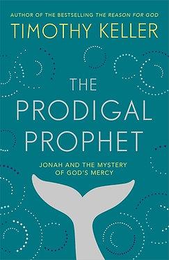 The Prodigal Prophet~ Timothy Keller