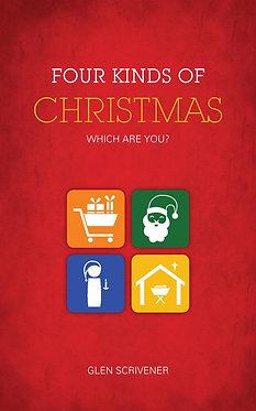 Four Kinds of Christmas ~ Glen Scrivener
