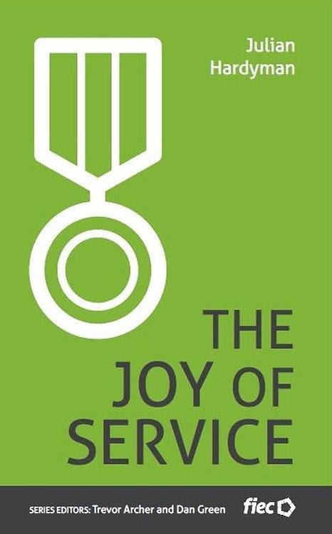The Joy of Service ~ Julian Hardyman [FIEC Series]