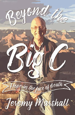 Beyond the Big C~ Jeremy Marshall