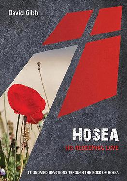 Hosea: His Redeeming Love ~ David Gibb