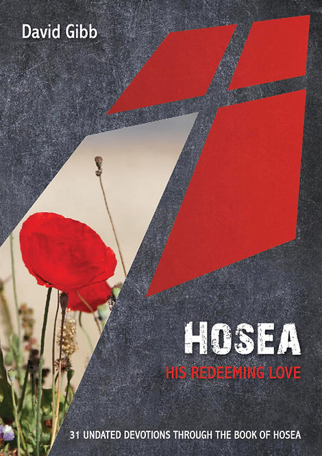Hosea: His Redeeming Love ~ David Gibb