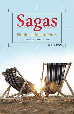 Sagas Finding Faith After 50 ~ D J Carswell