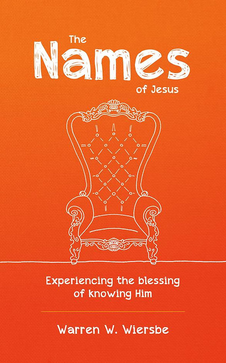 The Names of Jesus ~ Warren Wiersbe