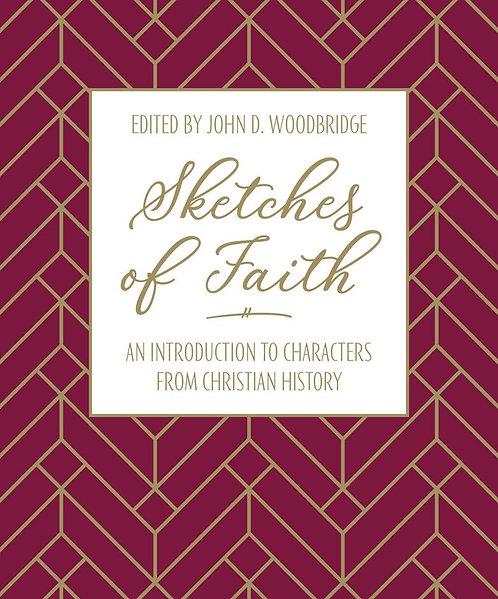 Sketches of Faith ~ John D. Woodbridge