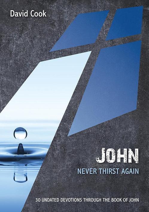 John: Never Thirst Again~ David Cook