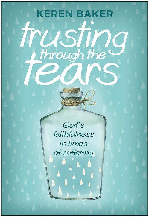 Trusting Through the Tears ~ Keren Baker