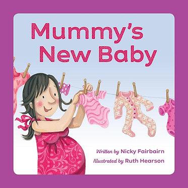 Mummy's New Baby ~ Nicola Fairbairn, Ruth Hearson