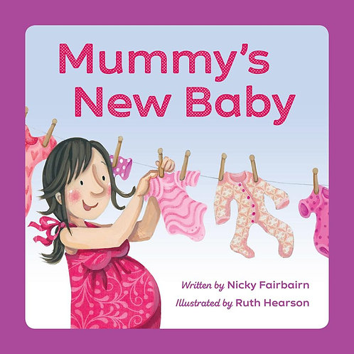 Mummy's New Baby ~ Nicola Fairbairn, Ruth Hearson
