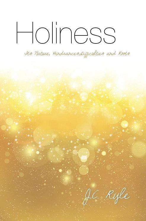 Holiness ~ JC Ryle [10Publishing edition]