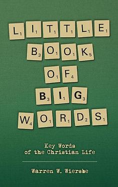 Little Book of Big Words ~ Warren Wiersbe