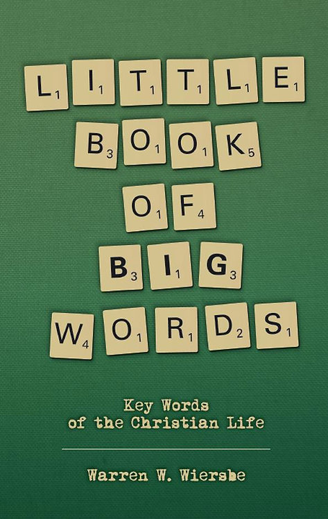 Little Book of Big Words ~ Warren Wiersbe