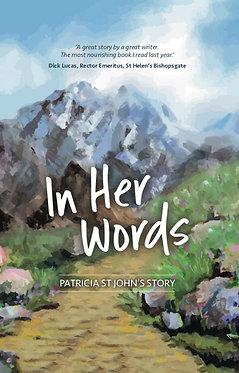 In Her Words: Patricia St John's Story ~ Patricia St John