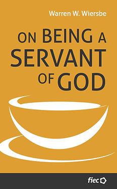 On Being a Servant of God ~ Warren Wiersbe [10Publishing Edition]