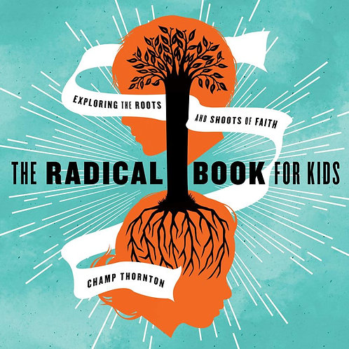 Radical Book for Kids ~Champ Thornton