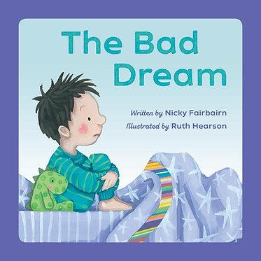 The Bad Dream ~ Nicola Fairbairn, Ruth Hearson