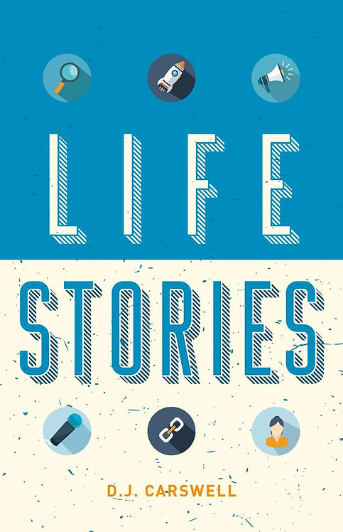 Life Stories ~ DJ Carswell