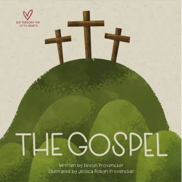 The Gospel ~ Devon Provencher