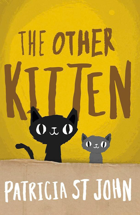 The Other Kitten ~ Patricia St John
