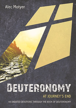 Deuteronomy: At Journey's End~ Alec Motyer