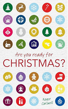 Are You Ready for Christmas ~ Roger Carswell