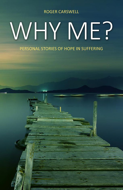 Why me? [10Publishing edition] ~ Roger Carswell