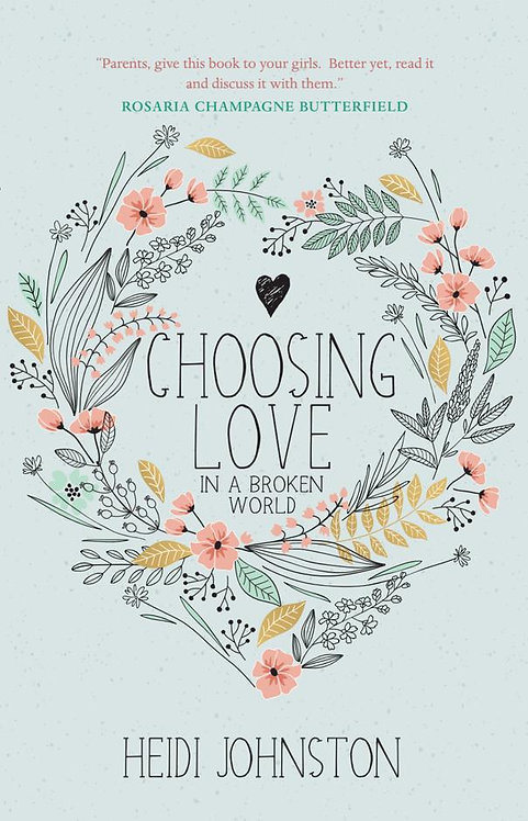 Choosing Love ~ Heidi Johnston