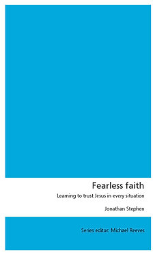 Fearless Faith ~ Jonathan Stephen [Union Series]