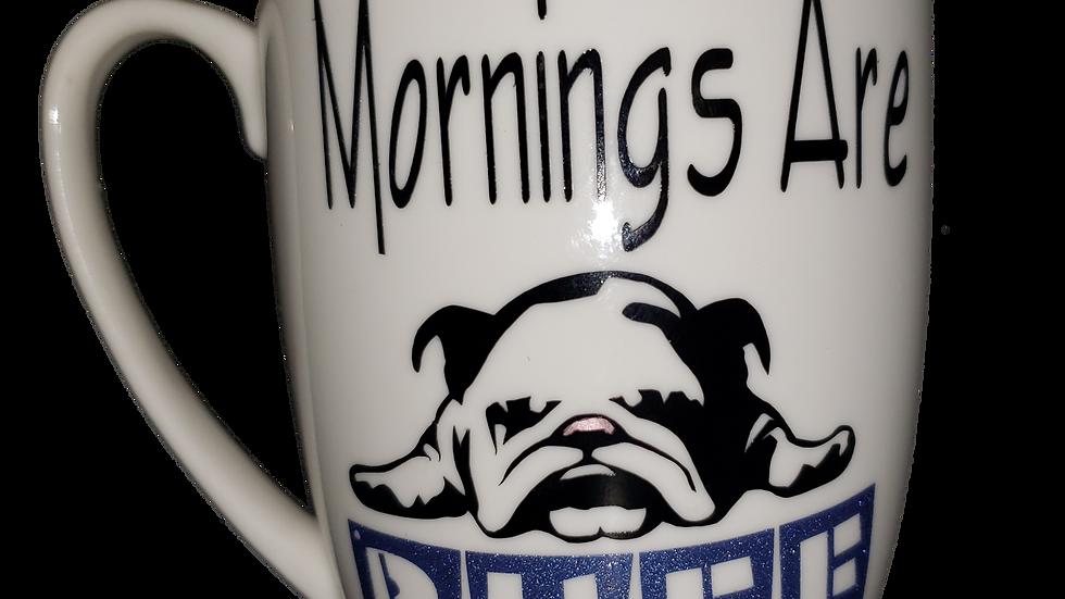 Morning Are Ruff Mug