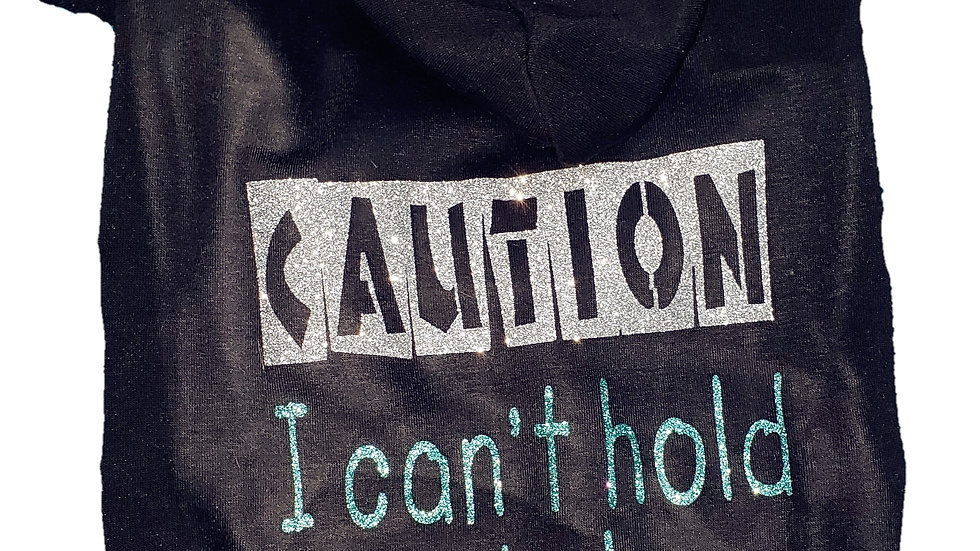 Glitter Caution: I Can't Hold My Licker Sweatshirt