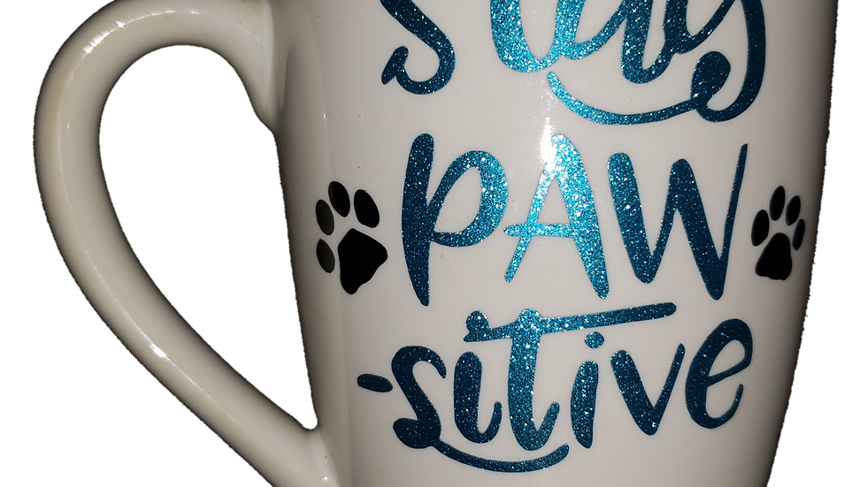 Stay Paw-sitive Mug